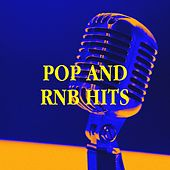 Pop and RnB Hits by Ultimate Workout Hits, Todays Hits, The Party Hits All Stars