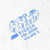 Gold Digger for Japan, Vol. 3 von Various Artists
