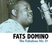 The Fabulous Mr D. de Fats Domino
