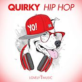 Quirky Hip Hop by Lovely Music Library