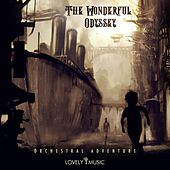 The Wonderful Odyssey - Orchestral Adventure by Lovely Music Library