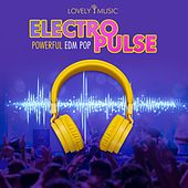 Electro Pulse - Powerful EDM Pop by Lovely Music Library