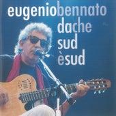 Da che sud e' sud de Eugenio Bennato