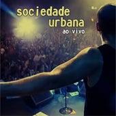 Sociedade Urbana (Ao Vivo) di Sociedade Urbana