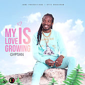 My Love Is Growing by Gyptian