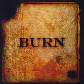 Burn by Shout