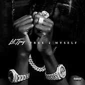 True 2 Myself by Lil Tjay