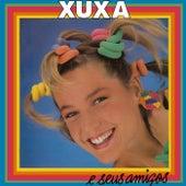Xuxa E Seus Amigos de XUXA