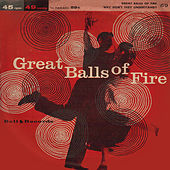 Great Balls of Fire by Bob Miller