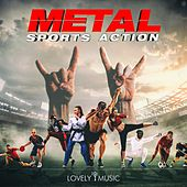 Metal Sports Action by Lovely Music Library
