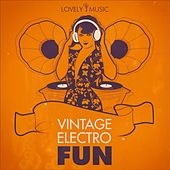 Vintage Electro Fun by Lovely Music Library