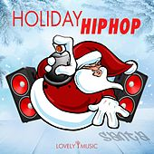 Holiday Hip-hop by Lovely Music Library