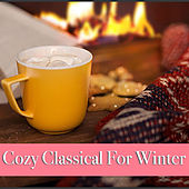 Cozy Classical For Winter von Various Artists