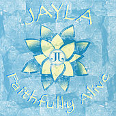 Faithfully Alive von Jayla