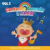 Cantando Aprendo a Hablar, Vol 3 by Cantando Aprendo a Hablar