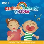 Cantando Aprendo a Hablar, Vol 2 by Cantando Aprendo a Hablar