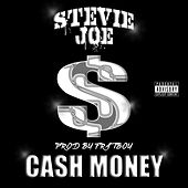 Cash Money (feat. Jason Cruz) by Stevie Joe