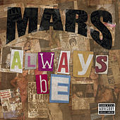 Always Be by Mars