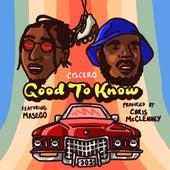 Good To Know (feat. Masego, Kp & Ambriia) von Ciscero