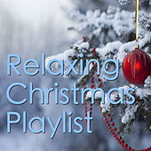 Relaxing Christmas Playlist von Various Artists