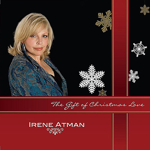The Gift of Christmas Love by Irene Atman