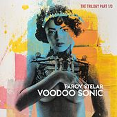 Voodoo Sonic (The Trilogy, Pt. 1) by Parov Stelar