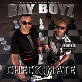 CheckMate by Bay Boyz