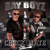 CheckMate de Bay Boyz