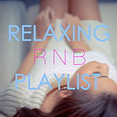 Relaxing R n B Playlist de Various Artists
