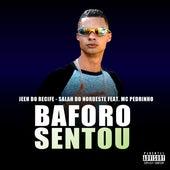 Baforo Sentou by Mc Jeeh Do Recife
