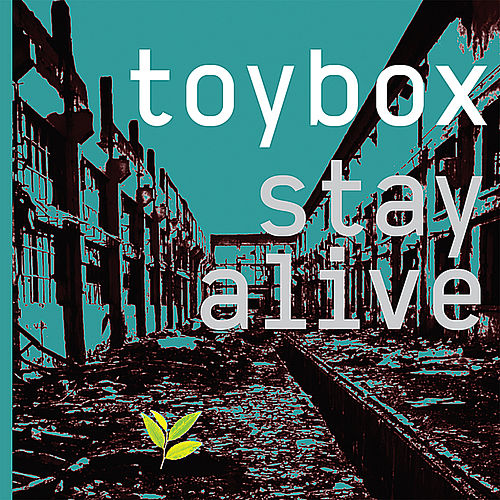 Stay Alive by Toy-Box