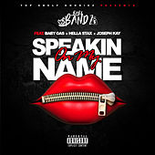 Speakin On My Name (feat. Baby Gas & Hella Stax) von Babybandz