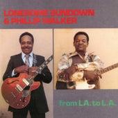 From LA. To L.A. de Lonesome Sundown