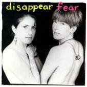 Disappear Fear von Disappear Fear