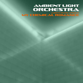 Ambient Translations of My Chemical Romance de Ambient Light Orchestra
