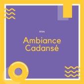 Ambiance cadansé by Issa