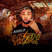 High Tempa by Austin P