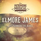Les pionniers du Blues, Vol. 5 : Elmore James de Elmore James