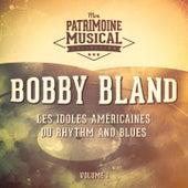 Les idoles américaines du rhythm and blues : Bobby Bland, Vol. 1 by Bobby Blue Bland
