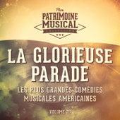 Les plus grandes comédies musicales américaines, Vol. 28 : La glorieuse parade by Multi-interprètes