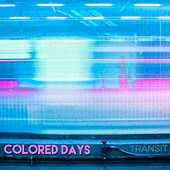 Transit by Colored Days