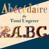 Abécédaire de Tomi Ungerer de Rémi Guichard Alain Fromager