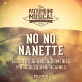 Les plus grandes comédies musicales américaines, Vol. 35 : No No Nanette by Gene Nelson Doris Day