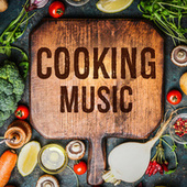 Cooking Music by Various Artists