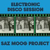 Electronic Disco Session von Saz Moog Project