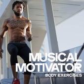 Musical Motivator (Body Exercises) de Various Artists