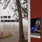 Live In Scandinavia by Rich Harper