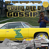 Gossip by Young Dre D