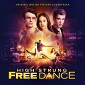 High Strung Free Dance (Original Motion Picture Soundtrack) de Various Artists