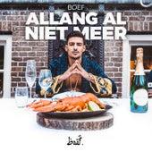 Allang Al Niet Meer by BOEF